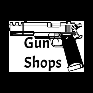 Gun Shops